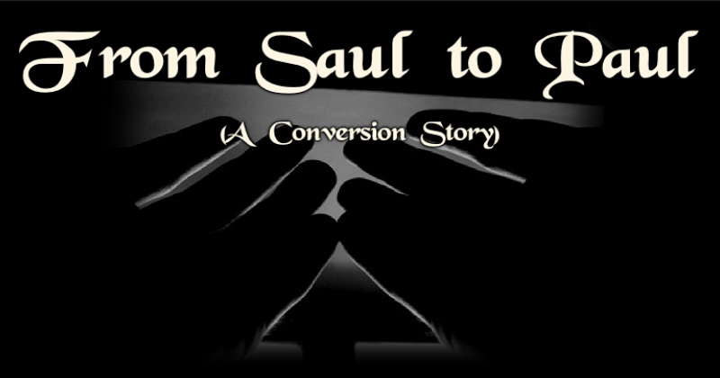 From Saul to Paul: A Conversion Story « Art of the Christian Ninja