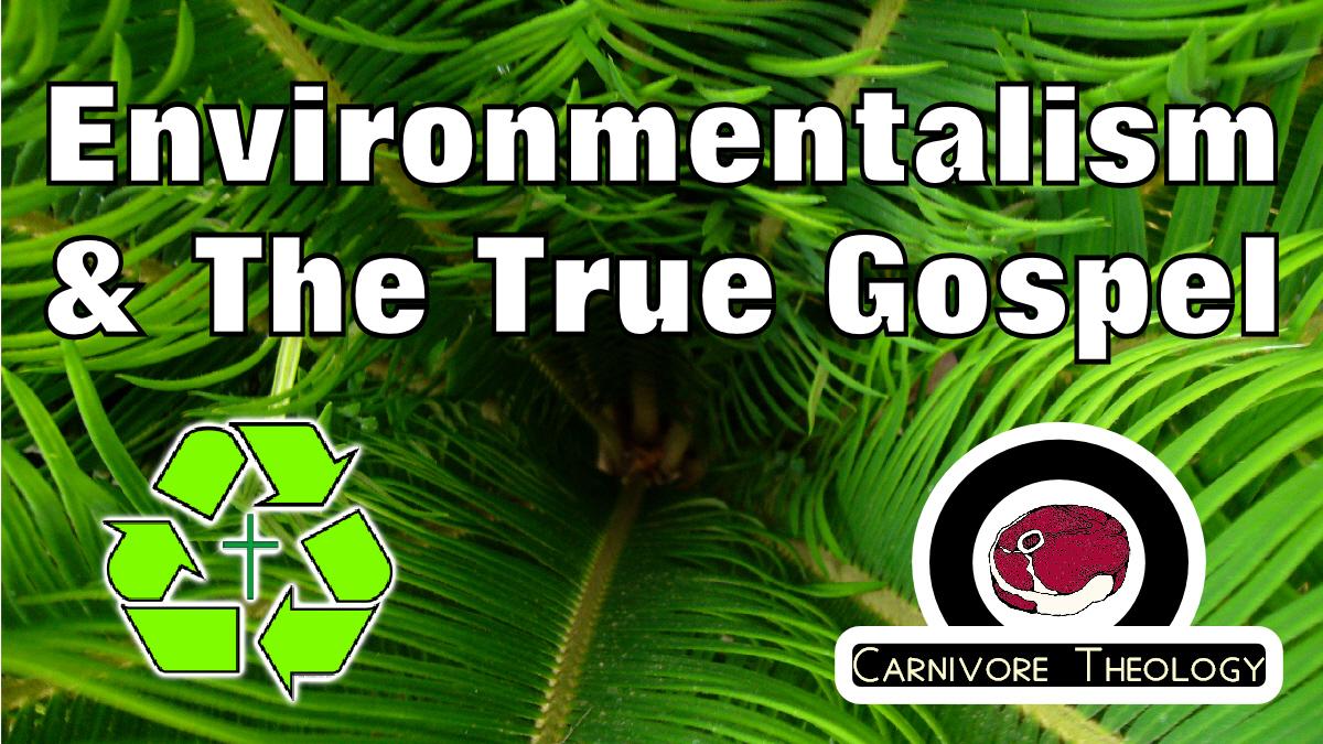 Christians And The False Gospel Of Environmentalism