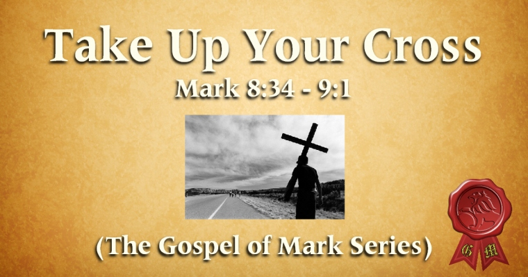 GOM 34 - Take Up Your Cross