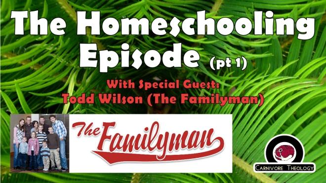 Homeschooling Pt 1 Todd Wilson