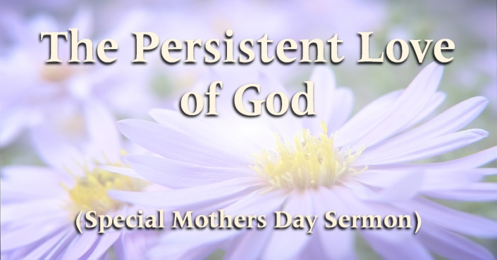Mother's Day Persistent Love