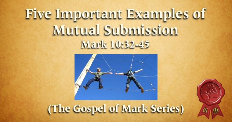 GOM 37 - Five Examples of Mutual Submission