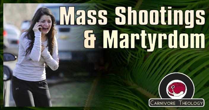 Mass Shootings and Martyrdom