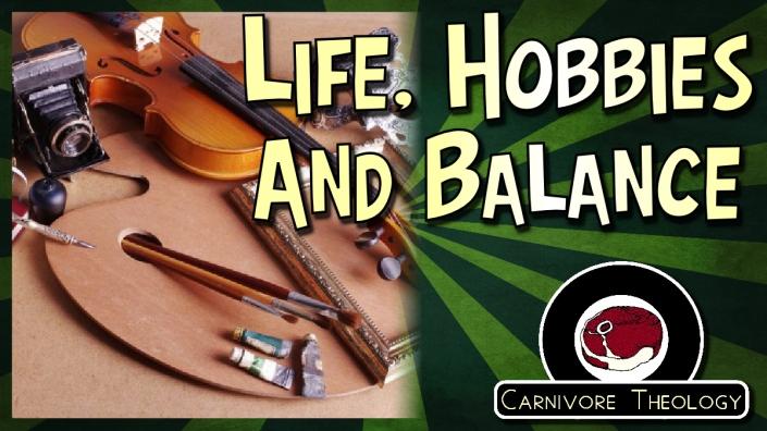 27 - Life Hobbies and Balance
